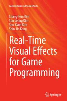 Shin-Jin Kang: Real-Time Visual Effects for Game Programming, Buch