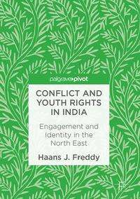 Haans J. Freddy: Conflict and Youth Rights in India, Buch