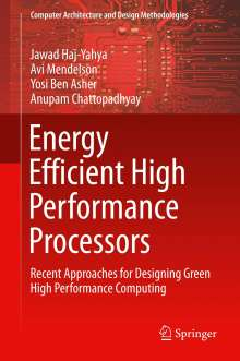 Yosi Ben Asher: Energy Efficient High Performance Processors, Buch
