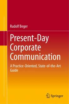 Rudolf Beger: Present-Day Corporate Communication, Buch