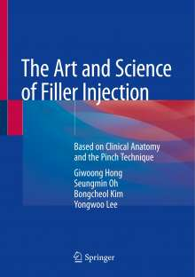 Giwoong Hong: The Art and Science of Filler Injection, Buch