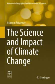 Asheem Srivastav: The Science and Impact of Climate Change, Buch