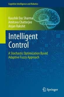 Kaushik Das Sharma: Intelligent Control, Buch