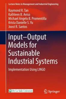 Raymond R. Tan: Input-Output Models for Sustainable Industrial Systems, Buch