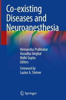Co-existing Diseases and Neuroanesthesia, Buch