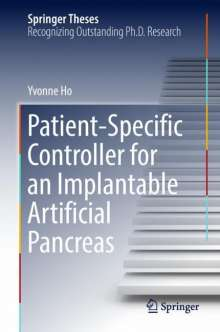 Yvonne Ho: Patient-specific Controller for An Implantable Artificial Pancreas, Buch