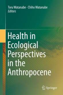 Health in Ecological Perspectives in the Anthropocene, Buch