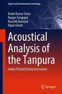 Asoke Kumar Datta: Acoustical Analysis of the Tanpura, Buch