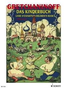 Alexander Gretschaninoff: Das Kinderbuch op. 98 (1923), Noten