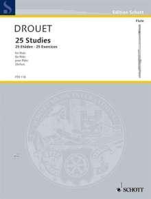 Louis Drouet: 25 Studies / 25 Etüden / 25 Exercises, Noten
