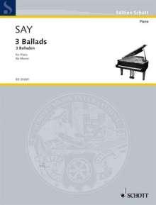 Faz?l Say: 3 Balladen op. 12 (1995-2005), Noten