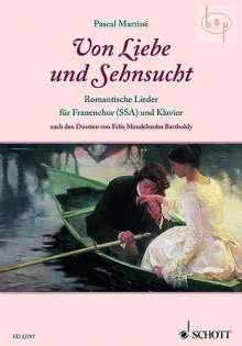 Felix Mendelssohn Bartholdy (1809-1847): Von Liebe und Sehnsucht, Noten