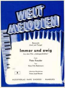Peter Kreuder (1905-1981): Immer und ewig, Noten