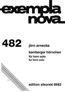 Jörn Arnecke: Bamberger Hörnchen für Horn solo, Noten