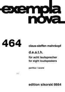 Claus-Steffen Mahnkopf: D.E.A.T.H. für 8 Lautsprecher, Noten