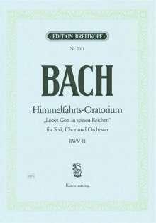 "Johann Sebastian Bach (1685-1750): Kantate Nr. 11 BWV 11 ""Himmelfahrts-Oratorium"", Noten"