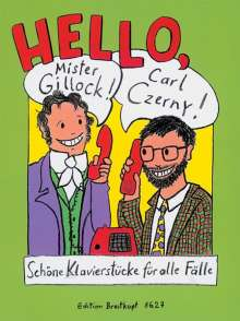 Gillock: Hello, Mr Gillock! Carl Czerny!, Noten