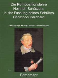 Die Kompositionslehre Heinrich Schützens in der Fassung seines Schülers Christoph Bernhard, Buch