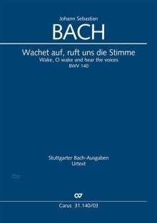Johann Sebastian Bach (1685-1750): Wachet auf, ruft uns die Stimme, Noten
