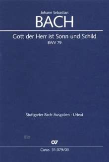 Johann Sebastian Bach: Gott der Herr ist Sonn und Schild, Noten