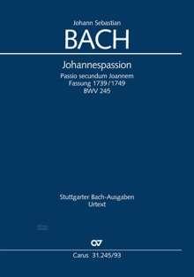 Johann Sebastian Bach: Johannespassion BWV 245 (1739/1749), Noten