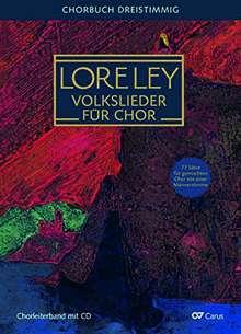 Verschiedene (s. Einzeltitel): Loreley. Volkslieder für Chor, Noten