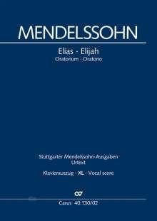 Felix Mendelssohn Bartholdy (1809-1847): Elias (Klavierauszug XL), Noten