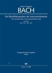 Johann Sebastian Bach: J. S. Bach: Die Blockflötenpartien der Instrumentalwerke. Urtext in praktischer Einrichtung, Noten