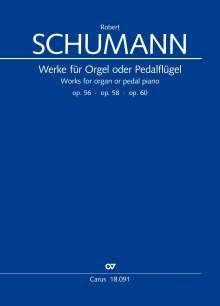 Robert Schumann: Werke für Pedalflügel oder Orgel, Noten