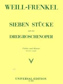 Kurt Weill (1900-1950): 7 Stücke nach der Dreigroschenoper für Violine und Klavier, Noten