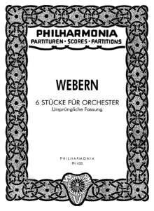 Anton Webern: 6 Stücke für Orchester op. 6 (1909), Noten