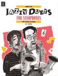James Rae: Jazzy Duets. Für 2 Saxophone oder Alt- und Tenorsaxophon, Noten