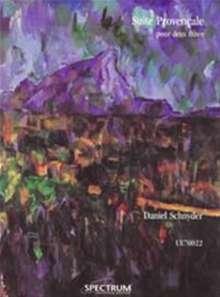 Daniel Schnyder: Suite Provencale für 2 Flöten (1998-1999), Noten