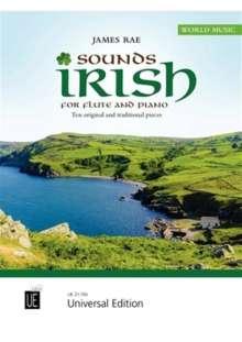 James Rae: Sounds Irish für Flöte und Klavier (2019), Noten