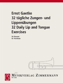 Ernst Gaetke: 32 tägliche Zungen- und Lippenübungen, Noten