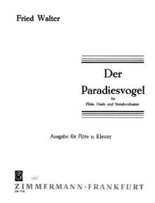 Fried Walter: Der Paradiesvogel, Noten