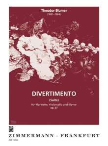 Theodor Blumer: Divertimento (Suite) für Klarinette, Violoncello und Klavier op.97, Noten