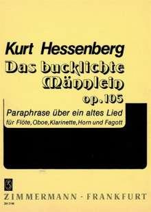 Kurt Hessenberg: Das bucklichte Männlein op. 105, Noten