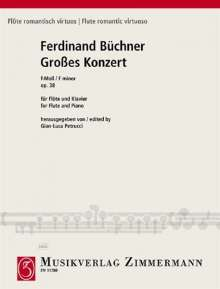Ferdinand Büchner: Großes Konzert f-Moll op. 38, Noten