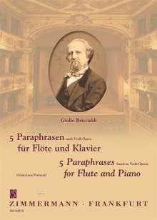 Giulio Briccialdi: 5 Paraphrasen nach Verdi-Opern für Flöte und Klavier, Noten