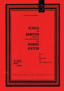 Robert Kietzer: Schule für Bariton, Euphonium und B-Ventilposaune, Noten