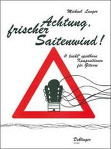 Michael Langer: Achtung frischer Saitenwind !, Noten