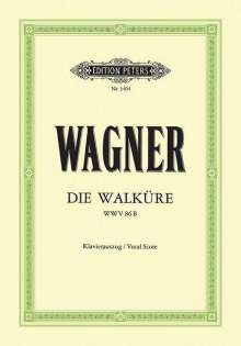 Richard Wagner (1813-1883): Die Walküre (Oper in 3 Akten) WWV 86b, Noten