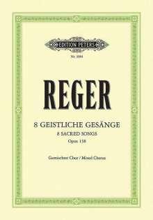 Max Reger: 8 Geistliche Gesänge op. 138, Noten