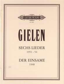 Michael Gielen: 6 Lieder · Der Einsame für Bass-Stimme und 3 Instrumentalisten · für tiefen Bass und Klavier, Noten