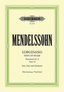 Felix Mendelssohn Bartholdy (1809-1847): Symphony Nr. 2 (Lobgesang) B-Dur op. 52, Noten