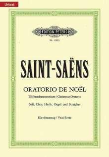 Camille Saint-Saens (1835-1921): Oratorio de Noël op. 12 / URTEXT, Noten
