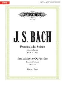 Johann Sebastian Bach (1685-1750): Französische Suiten BWV 812-817 / Französische Ouvertüre BWV 831, Noten