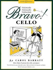 Carol Barratt: Bravo! Cello, Violoncello u. Klavier, Noten