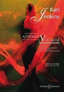 Karl Jenkins: Adiemus Vocalise, Chor und Klavier, Klavierauszug, Noten
